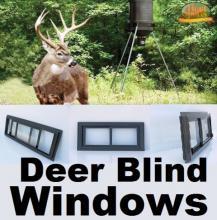 deer blind windows